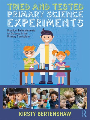 cover image of Tried and Tested Primary Science Experiments