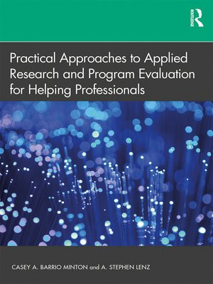 cover image of Practical Approaches to Applied Research and Program Evaluation for Helping Professionals