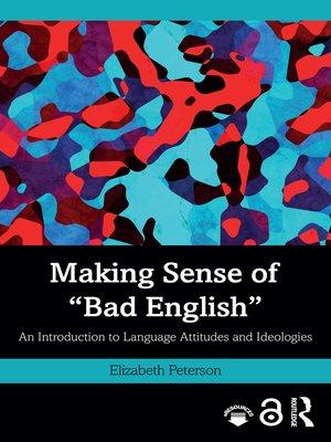 "cover image of Making Sense of ""Bad English"""