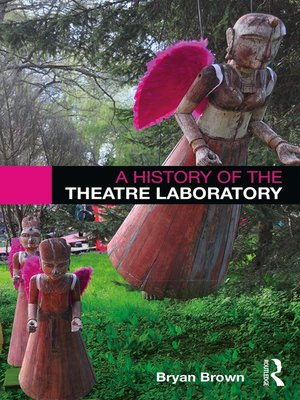 cover image of A History of the Theatre Laboratory