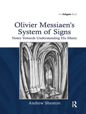 cover image of Olivier Messiaen's System of Signs