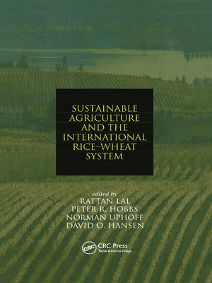 cover image of Sustainable Agriculture and the International Rice-Wheat System