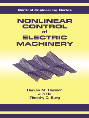cover image of Nonlinear Control of Electric Machinery