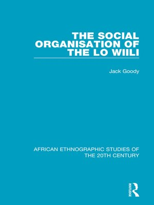 cover image of The Social Organisation of the Lo Wiili
