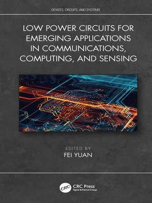 cover image of Low Power Circuits for Emerging Applications in Communications, Computing, and Sensing