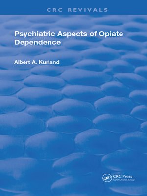 cover image of Psychiatric Aspects of Opiate Dependence