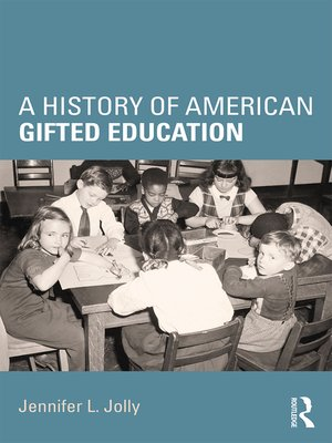 cover image of A History of American Gifted Education