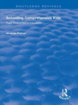 cover image of Schooling Comprehensive Kids