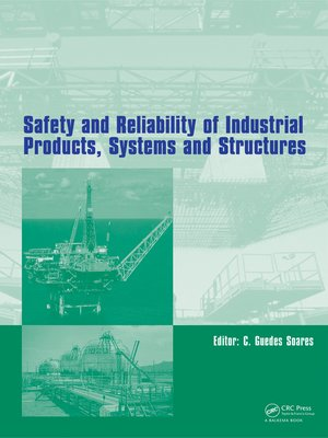 cover image of Safety and Reliability of Industrial Products, Systems and Structures