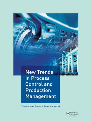 cover image of New Trends in Process Control and Production Management