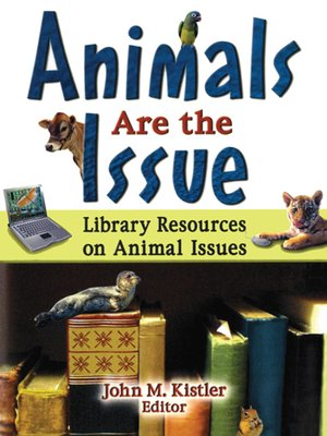 cover image of Animals are the Issue