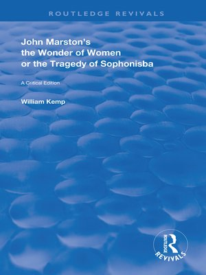 cover image of John Marston's the Wonder of Women or the Tragedy of Sophonisba