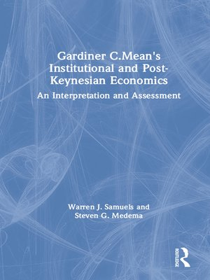 cover image of Gardiner C.Mean's Institutional and Post-Keynesian Economics