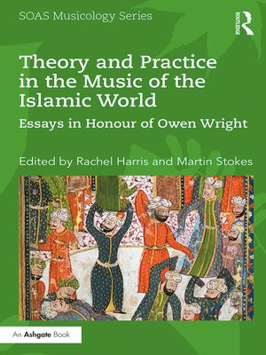cover image of Theory and Practice in the Music of the Islamic World