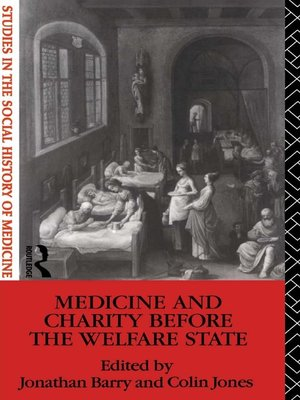 cover image of Medicine and Charity Before the Welfare State
