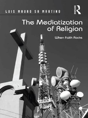 cover image of The Mediatization of Religion