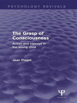 cover image of The Grasp of Consciousness (Psychology Revivals)