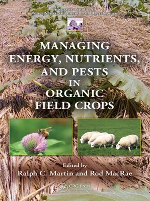 cover image of Managing Energy, Nutrients, and Pests in Organic Field Crops