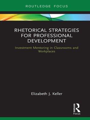 cover image of Rhetorical Strategies for Professional Development