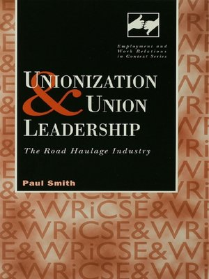 cover image of Unionization and Union Leadership