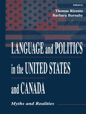 cover image of Language and Politics in the United States and Canada