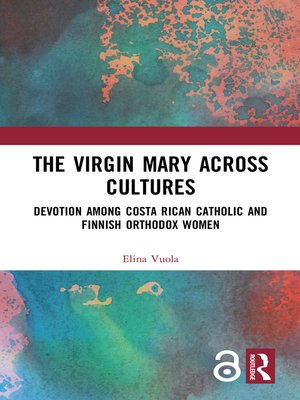 cover image of The Virgin Mary across Cultures