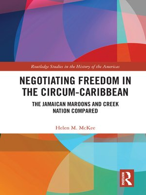 cover image of Negotiating Freedom in the Circum-Caribbean