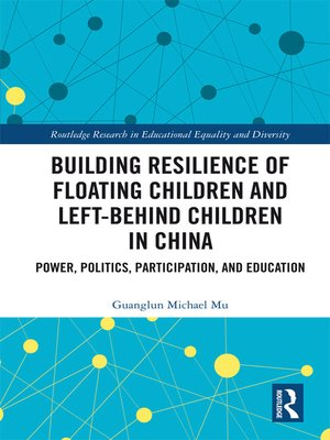 cover image of Building Resilience of Floating Children and Left-Behind Children in China