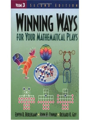 cover image of Winning Ways for Your Mathematical Plays, Volume 3