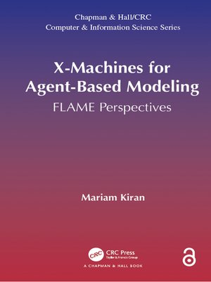 cover image of X-Machines for Agent-Based Modeling (Open Access)