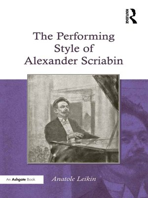 cover image of The Performing Style of Alexander Scriabin