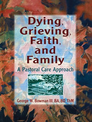 cover image of Dying, Grieving, Faith, and Family