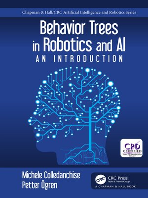 cover image of Behavior Trees in Robotics and AI