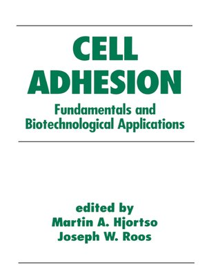 cover image of Cell Adhesion in Bioprocessing and Biotechnology