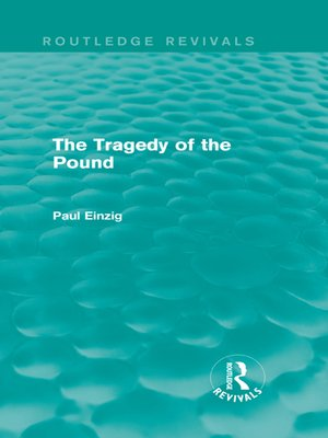 cover image of The Tragedy of the Pound (Routledge Revivals)