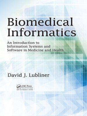 cover image of Biomedical Informatics