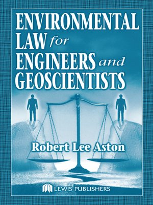 cover image of Environmental Law for Engineers and Geoscientists