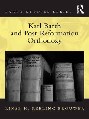 cover image of Karl Barth and Post-Reformation Orthodoxy