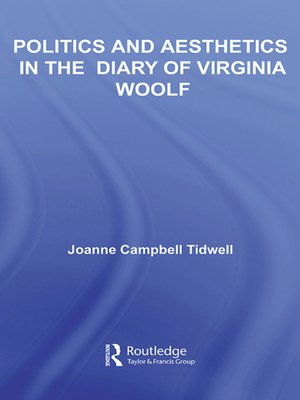 cover image of Politics and Aesthetics in the Diary of Virginia Woolf