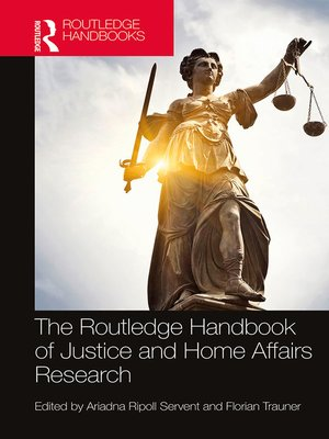 cover image of The Routledge Handbook of Justice and Home Affairs Research