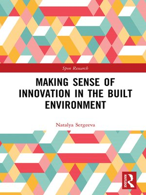 cover image of Making Sense of Innovation in the Built Environment