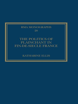 cover image of The Politics of Plainchant in fin-de-siècle France