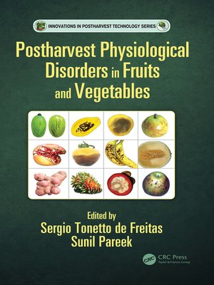 cover image of Postharvest Physiological Disorders in Fruits and Vegetables