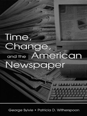cover image of Time, Change, and the American Newspaper