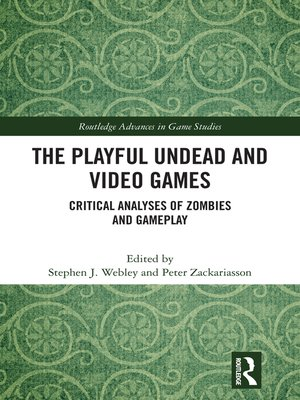 cover image of The Playful Undead and Video Games