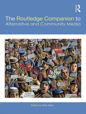 cover image of The Routledge Companion to Alternative and Community Media