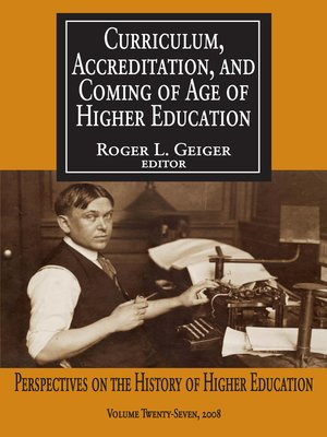 cover image of Curriculum, Accreditation and Coming of Age of Higher Education