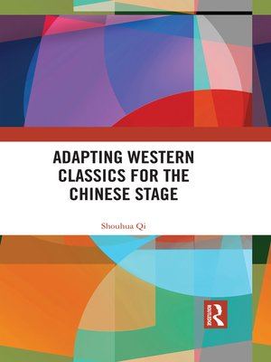 cover image of Adapting Western Classics for the Chinese Stage