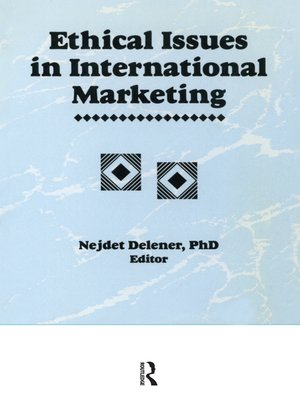cover image of Ethical Issues in International Marketing