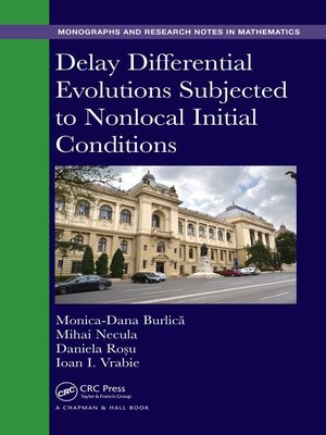 cover image of Delay Differential Evolutions Subjected to Nonlocal Initial Conditions